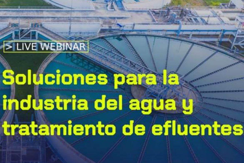 Webinar Soluciones para la Industria del Agua y Tratamiento de Efluentes